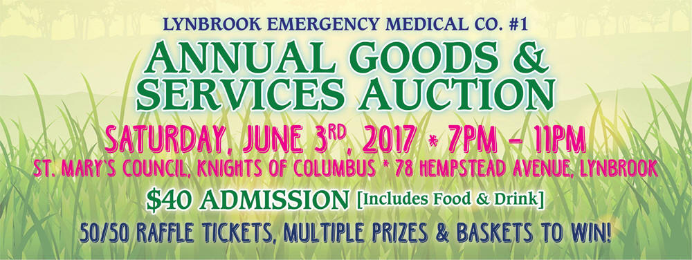 Lynbrook Emergency Medical Company Auction, June 3rd, 2017